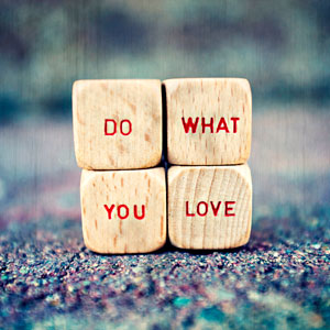Mission: Do what you love.